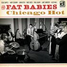 THE FAT BABIES Chicago Hot album cover
