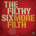 THE FILTHY SIX More Filth album cover