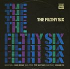 THE FILTHY SIX The Filthy Six album cover