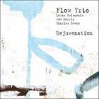 FLOW TRIO (THE FLOW) Rejuvenation album cover