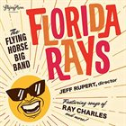THE FLYING HORSE BIG BAND Florida Rays album cover