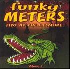 THE FUNKY METERS Fiyo at the Fillmore, Vol. 1 album cover