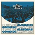 THE GREYBOY ALLSTARS Como de Allstars album cover