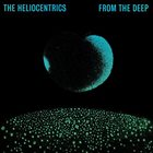 THE HELIOCENTRICS From the Deep album cover