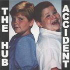 THE HUB Accident album cover