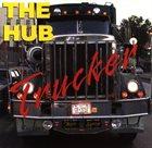 THE HUB Trucker album cover