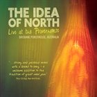 THE IDEA OF NORTH Live at the Powerhouse album cover