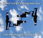THE IMPOSSIBLE GENTLEMEN The Impossible Gentlemen album cover