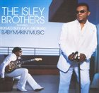 THE ISLEY BROTHERS Baby Makin' Music (The Featuring Ronald Isley A.K.A. Mr. Biggs) album cover