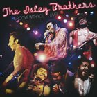 THE ISLEY BROTHERS Groove With You… Live! album cover
