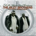 THE ISLEY BROTHERS I'll Be Home For Christmas album cover