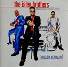 THE ISLEY BROTHERS Mission To Please album cover
