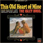 THE ISLEY BROTHERS This Old Heart Of Mine album cover