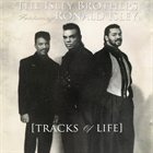 THE ISLEY BROTHERS Tracks Of Life album cover