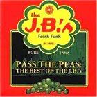 THE J.B.'S / JB HORNS Pass the Peas: Best of the J.B.'s album cover