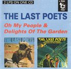 THE LAST POETS Oh My People & Delight Of The Garden album cover