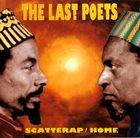 THE LAST POETS Scatterap/Home album cover