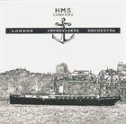 THE LONDON IMPROVISERS ORCHESTRA HMS Concert album cover