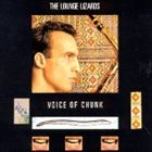 THE LOUNGE LIZARDS Voice of Chunk album cover