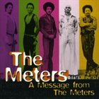 THE METERS A Message From The Meters album cover
