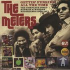 THE METERS Gettin' Funkier All The Time (The Complete Josie/Reprise & Warner Recordings 1968-1977) album cover