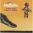 THE METERS Good Old Funky Music album cover