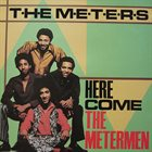 THE METERS Here Come The Metermen album cover