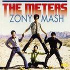 THE METERS Zony Mash album cover