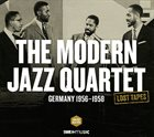 THE MODERN JAZZ QUARTET Germany 1956-1958. Lost Tapes album cover