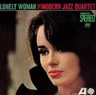 THE MODERN JAZZ QUARTET Lonely Woman album cover