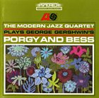 THE MODERN JAZZ QUARTET Plays George Gershwin's Porgy and Bess album cover