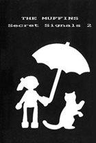 THE MUFFINS Secret Signals 2 album cover