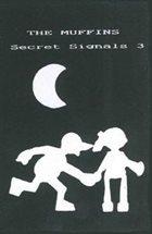 THE MUFFINS Secret Signals 3 album cover