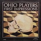 OHIO PLAYERS First Impressions (aka Over The Rainbow) album cover