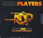 OHIO PLAYERS Funk On Fire (The Mercury Anthology) album cover