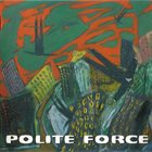 THE POLITE FORCE Canterbury Knights album cover