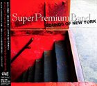 THE SUPER PREMIUM BAND Sounds of New York album cover