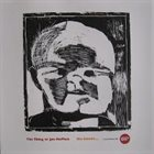 THE THING She Knows... (w/ Joe McPhee) album cover
