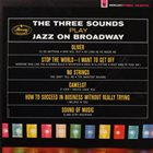THE THREE SOUNDS Play Jazz on Broadway album cover