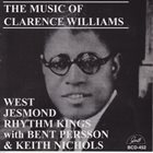 THE WEST JESMOND RHYTHM KINGS The Music Of Clarence Williams (with Bent Persson & Keith Nichols) album cover