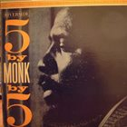 THELONIOUS MONK 5 By Monk By 5 (aka The Thelonious Monk Quintet) album cover