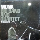 THELONIOUS MONK Big Band and Quartet in Concert album cover