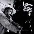 THELONIOUS MONK The London Collection: Volume One album cover