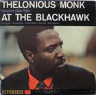 THELONIOUS MONK Thelonious Monk at the Blackhawk album cover