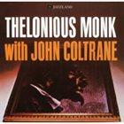 THELONIOUS MONK Thelonious Monk With John Coltrane album cover