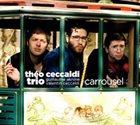 THÉO CECCALDI Théo Ceccaldi Trio : Carrousel album cover
