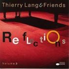 THIERRY LANG Reflections Volume 3 album cover