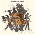 THIERRY MAILLARD Pursuit of Happiness album cover