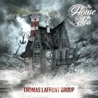 THOMAS LAFFONT Thomas Laffont Group : The House By The Sea album cover
