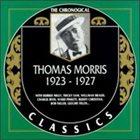 THOMAS MORRIS The Chronogical Classics: Thomas Morris 1923-1927 album cover